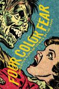 FOUR COLOR FEAR FORGOTTEN HORROR COMICS 1950S TP (CURR PTG)
