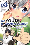 YOUTH ROMANTIC COMEDY WRONG EXPECTED GN VOL 03