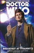DOCTOR WHO 10TH FACING FATE TP VOL 01 BREAKFAST AT TYRANNYS