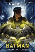 BATMAN NIGHTWALKER YA HC (C: 1-0-0)