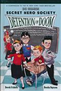 SECRET HERO SOCIETY HC VOL 03 DETENTION OF DOOM