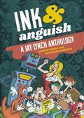 INK & ANGUISH TP JAY LYNCH ANTHOLOGY (C: 0-1-2)