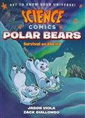 SCIENCE COMICS POLAR BEARS SC GN (C: 1-1-0)