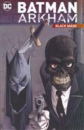 BATMAN ARKHAM BLACK MASK TP