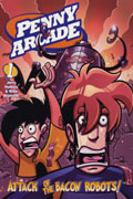 PENNY ARCADE TP VOL 01 ATTACK OF THE BACON ROBOTS