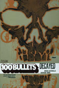 100 BULLETS VOL 10 DECAYED TP (MR)