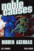 NOBLE CAUSES VOL 6 HIDDEN AGENDAS TP