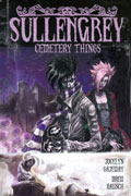 SULLENGREY VOL 1 CEMETERY THINGS TP