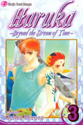 HARUKA BEYOND THE STREAM OF TIME GN VOL 03