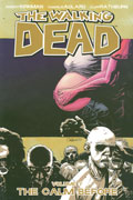 WALKING DEAD VOL 7 THE CALM BEFORE TP (MR)