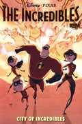 INCREDIBLES VOL 1 CITY OF INCREDIBLES TP