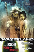 WASTELAND TP VOL 05 TALES O/T UNINVITED (MR)