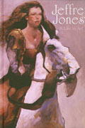 JEFFREY JONES A LIFE IN ART HC