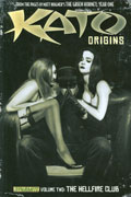 KATO ORIGINS TP VOL 02 HELLFIRE CLUB