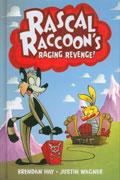 RASCAL RACCOONS RAGING REVENGE HC VOL 01