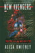 NEW AVENGERS BREAKOUT PROSE NOVEL HC