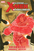 WOLVERINE AND X-MEN TP ALPHA AND OMEGA