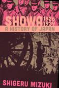 SHOWA HISTORY OF JAPAN GN VOL 01 1926 -1939 SHIGERU MIZUKI