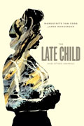 LATE CHILD AND OTHER ANIMALS HC