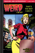 WEIRD LOVE THAT IS THE WAY I LIKE IT HC VOL 02