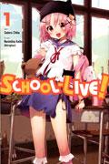SCHOOL LIVE GN VOL 01