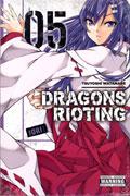 DRAGONS RIOTING GN VOL 05 (MR)