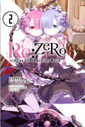 RE ZERO LIGHT NOVEL VOL 02 STARTING LIFE IN ANOTHER WORLD