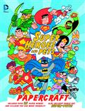 DC SUPER HEROES AND PETS PAPERCRAFT SC