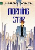 LARGO WINCH GN VOL 17 MORNING STAR (C: 0-1-1)