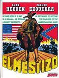 EL MESTIZO HC (MR)