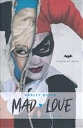 DC COMICS NOVELS HARLEY QUINN MAD LOVE HC (C: 0-1-0)