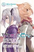 WORLDEND LIGHT NOVEL SC VOL 02 (C: 0-1-2)