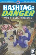 HASHTAG DANGER TP VOL 01 PANIC ON DINOSAUR MOUNTAIN (MR)