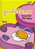 GUDETAMA LOVE FOR THE LAZY HC