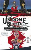UNDONE BY BLOOD TP (CURR PTG)