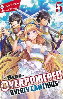 HERO OVERPOWERED BUT OVERLY CAUTIOUS NOVEL SC VOL 05