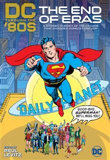 DC THROUGH THE 80S THE END OF ERAS HC
