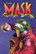 MASK STRIKES BACK TP
