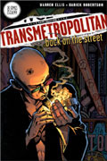 TRANSMETROPOLITAN VOL 1 BACK ON THE STREET TP