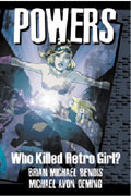 POWERS VOL 1 WHO KILLED RETRO GIRL TP