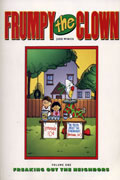 FRUMPY THE CLOWN I FREAKING OUT THE NEIGHBORS TP  VOL 01 (MR)