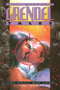 GRENDEL TALES THE DEVIL MAY CARE TP