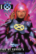 NEW X-MEN VOL 4 RIOT AT XAVIERS TP