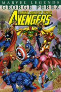 AVENGERS LEGENDS VOL 3 GEORGE PEREZ BOOK 1 TP